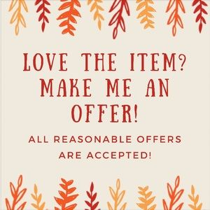 All Reasonable Offers Accepted💓